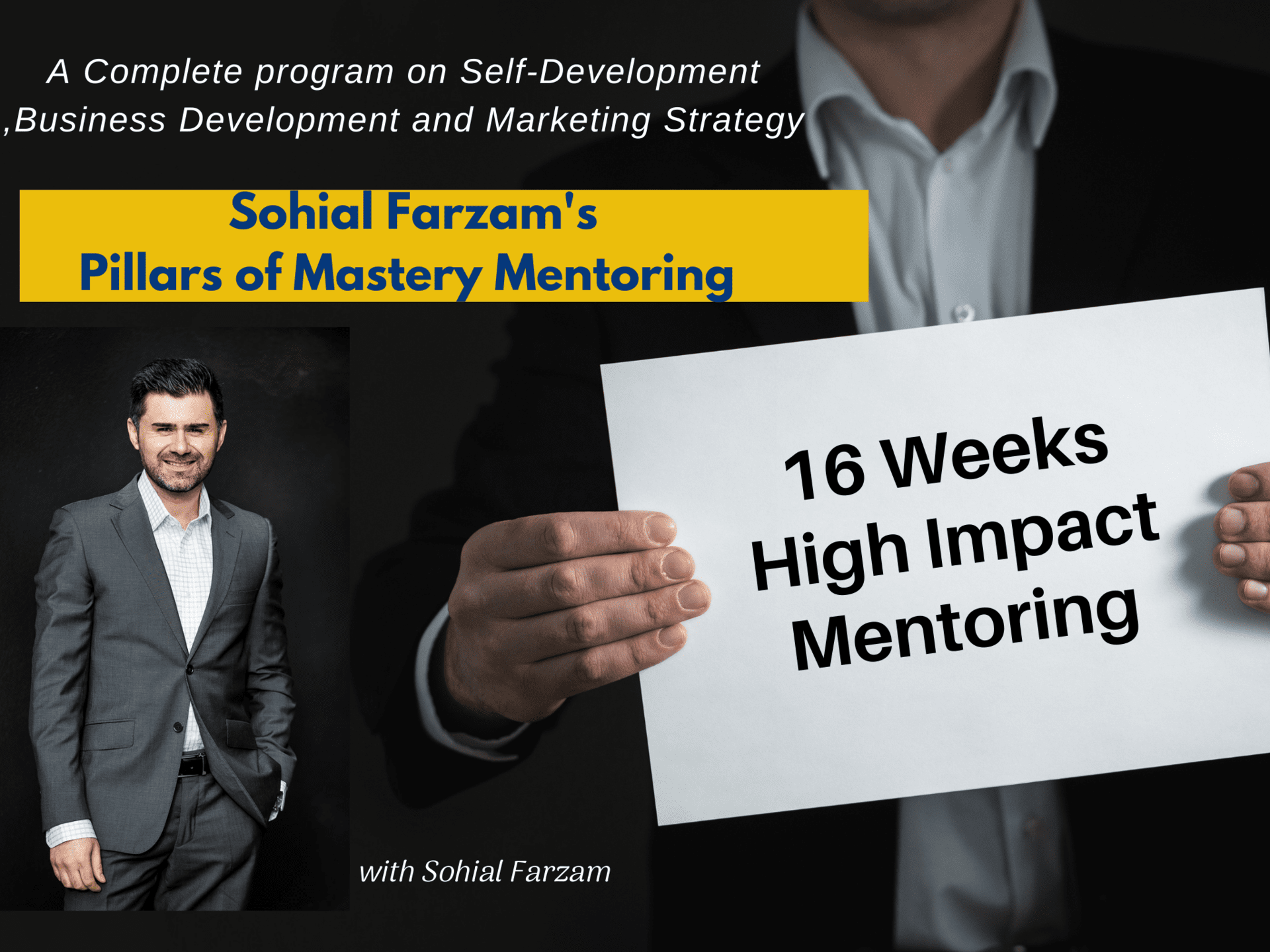 Sohial Farzam - Pillars of Mastery 16 Week Mentoring